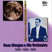 The Moon Was Yellow by Russ Morgan