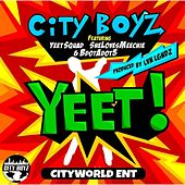 Yeet (feat. SheLovesMeechie, Yeet Squad, BdotAdot5) - Single by The City Boyz