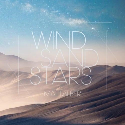 Wind Sand Stars by Matt Alber