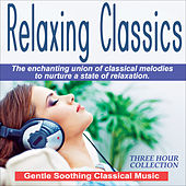 Relaxing Classics - Gentle Soothing Music by Various Artists