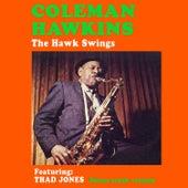 The Hawk Swings (feat. Thad Jones) [Bonus Track Version] by Coleman Hawkins