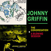 The Congregation + a Blowing Session by Johnny Griffin