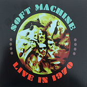 Live in 1970, Vol. 4 by Soft Machine