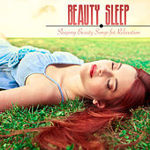 Beauty Sleep Music - Beautiful Sleeping Beauty Songs for Relaxation by Beautiful Music Ensemble