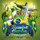 Rumba Samba: Homenaje a los Mundiales de Futbol de Brasil by Various Artists
