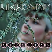Circling by Unwoman