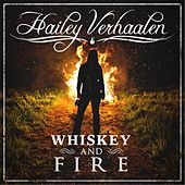 Whiskey and Fire by Hailey Verhaalen