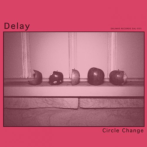Circle Change by Delay