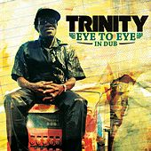 Trinity (Eye to Eye in Dub) by Jericho