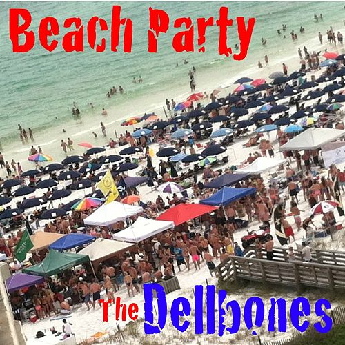 Beach Party by The Dellbones