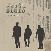Doing Time by Armadillo Blues
