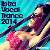 Ibiza Vocal Trance 2014 - EP by Various Artists