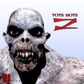 Z - Single by Tots Bots