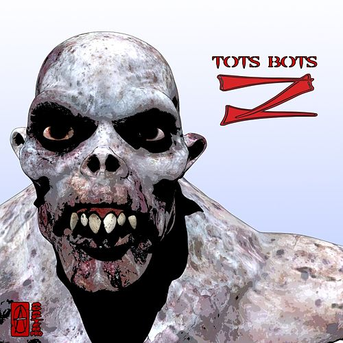 Z - Single by Tots Bots
