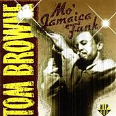 Mo' Jamaica Funk by Tom Browne