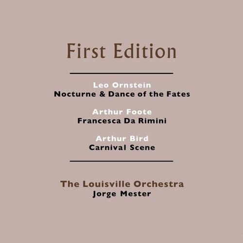 Leo Ornstein: Nocturne & Dance of the Fates - Arthur Foote: Francesca Da Rimini - Arthur Bird: Carnival Scene by Jorge Mester