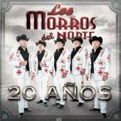 20 Años by Los Morros Del Norte