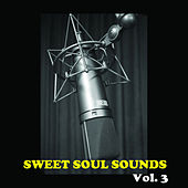 Sweet Soul Sounds, Vol. 3 von Various Artists
