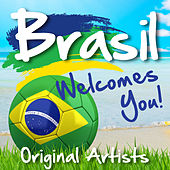 Brasil Welcomes You! by Various Artists