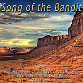 Song of the Bandit by Various Artists