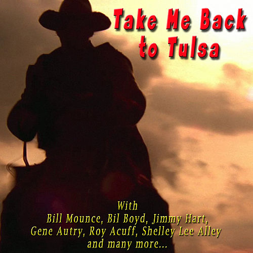 Take Me Back to Tulsa by Various Artists