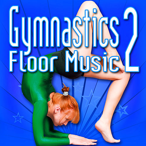 Gymnastics Floor Music, Vol. 2 by Music For Sports