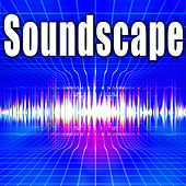 Soundscape by Sound Effects Library