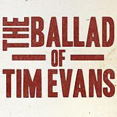 Ballad of Tim Evans by Burning Bridget Cleary