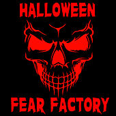 Halloween Fear Factory by Halloween Sounds
