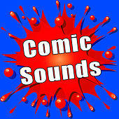 Comic Sounds by Sound Effects Library