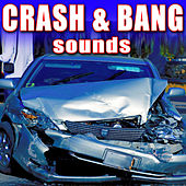 Crash & Bang Sounds by Sound Effects Library