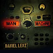 Man Machine by Daniel Lenz