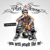YNPLM (You Need People Like Me) by Plies