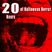 20 Hours of Halloween Horror by Halloween Sounds