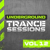 Underground Trance Sessions Vol. 12 - EP by Various Artists
