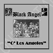 O' Los Angeles by Black Angel