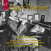 Elgar's Trombone by Various Artists