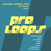 Suburban Minimal Tech DJ Tools by Supa Man (Kelvin Mccray)