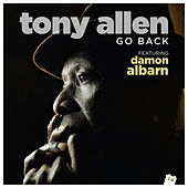 Go Back (Radio Edit) by Tony Allen