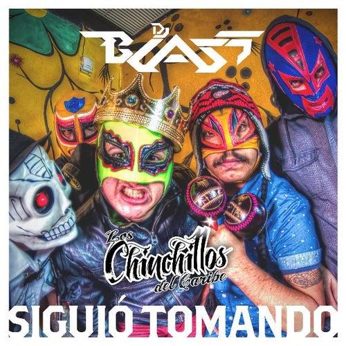 Siguió Tomando (feat. Los Chinchillos Del Caribe) by DJ Blass