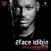 Unstoppable (International Edition) by 2Face