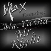 Mr. Right (feat. Ms. Tasha) by Mia X