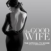 The Good Wife (The Official TV Score) by David Buckley