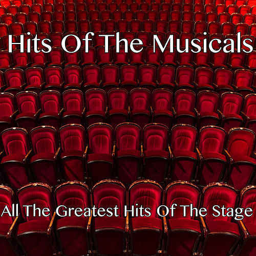 Hits Of The Musicals by London Theatre Orchestra