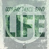 Life by Goombay Dance Band