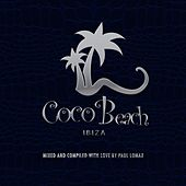 Coco Beach Ibiza, Vol. 3 - 10TH Anniversary (Compiled by Paul Lomax) by Various Artists