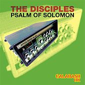 Psalm of Solomon by The Disciples