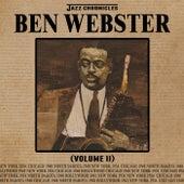 Jazz Chronicles: Ben Webster, Vol. 2 von Various Artists