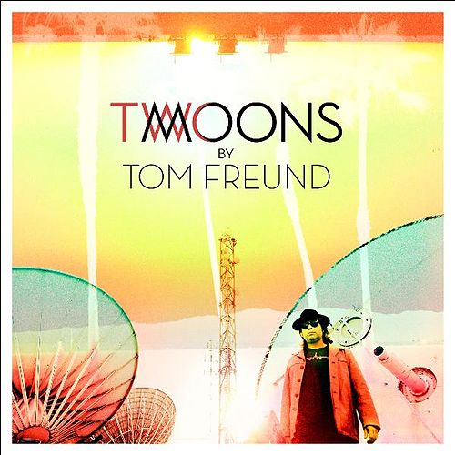 Two Moons by Tom Freund