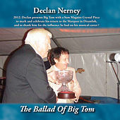 The Ballad of Big Tom by Declan Nerney